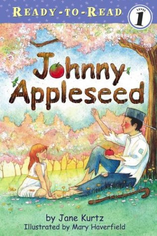 Johnny Appleseed (Ready to Read)